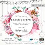 SISTERS IFTAR DINNER